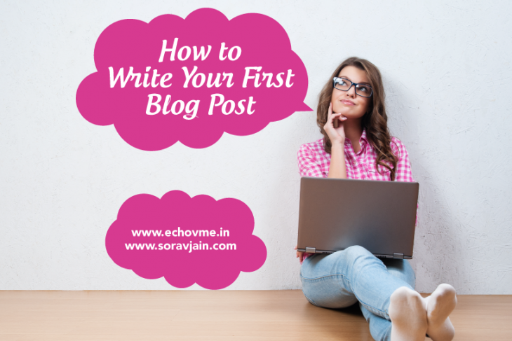 12 Useful Tips on Writing Your First Blog Post