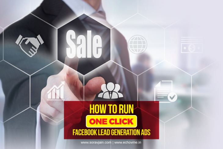 How to Run One Click Facebook Lead Generation Ads