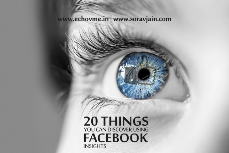 20 Things You Can Discover Using Facebook Insights