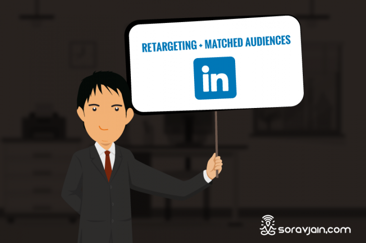 LinkedIn Advertisements: 4 New Ways to Target Your Customers