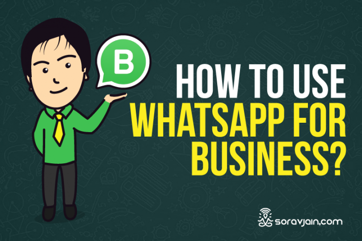 WhatsApp Business launched in India: Build Your Business With 5 Cool Features