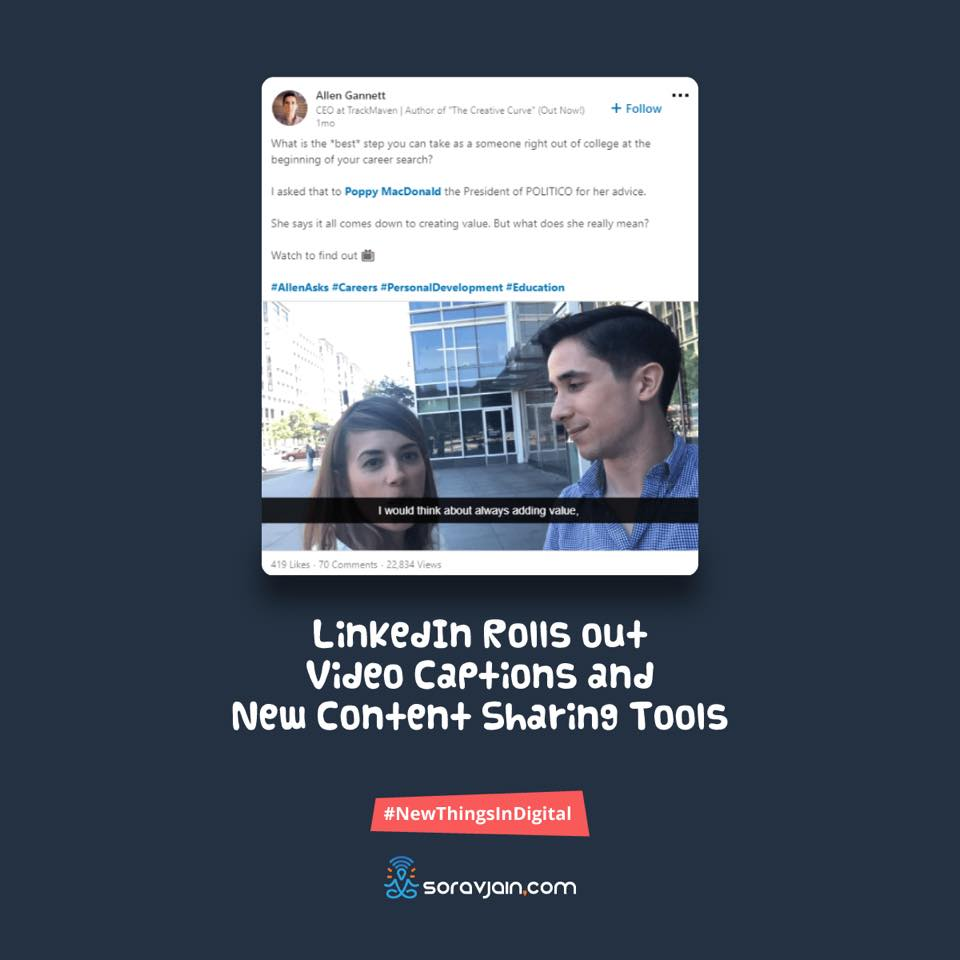https://soravjain.com/wp-content/uploads/2018/08/LinkedIn-Rolls-out-Video-Captions-and-New-Content-Sharing-Tools.jpg