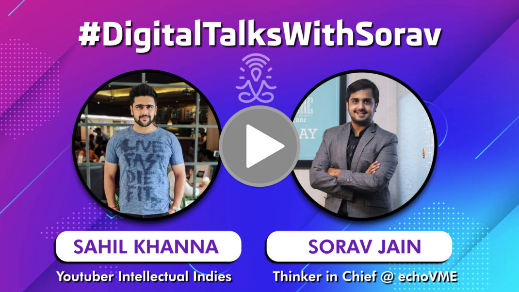 Interview With Sahil Khanna of Intellectual Indies on Growing YouTube Subscribers