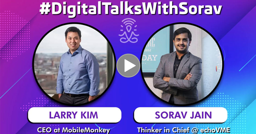 Interview with Larry Kim on How To Do Facebook Messenger Marketing The Right Way