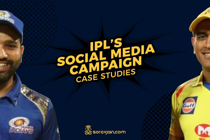 IPL 2019: Social Media Campaign Case Study