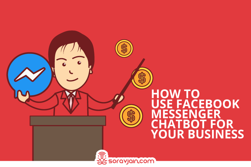 How to Use Facebook Messenger Chatbot for Your Business