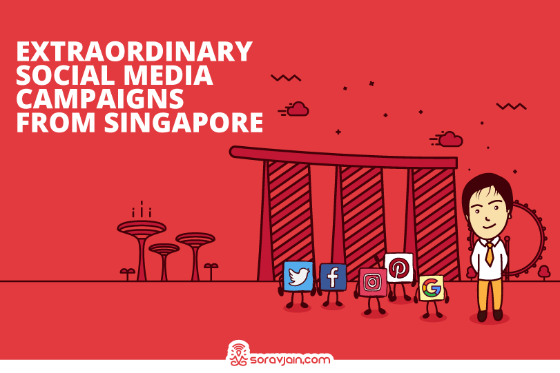 Top 10 Social Media Marketing Campaigns From Singapore