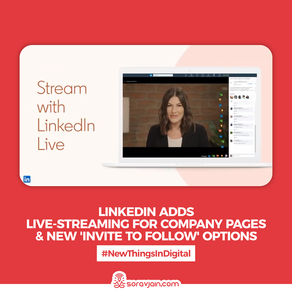 LinkedIn-Adds-Live-Streaming-for-Company-Pages-and-New-Invite-to-Follow-Option