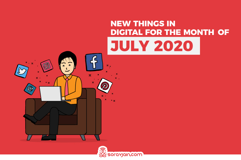 New Things in Digital in July 2020