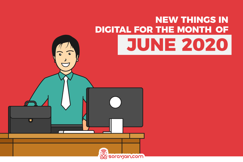 New Things in Digital in June 2020