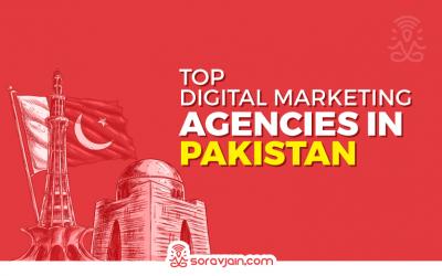 Best Digital Marketing Agencies in Pakistan for Digital Marketing Needs