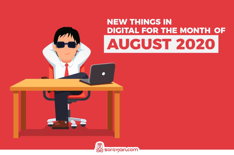 New Things in Digital in August 2020