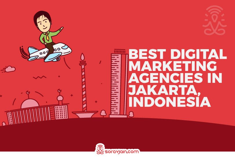Top 20 Digital Marketing Agencies in Jakarta, Indonesia