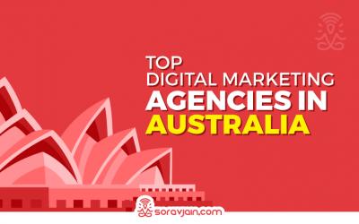 Best Digital Marketing Agencies in Australia For Digital Marketing Needs