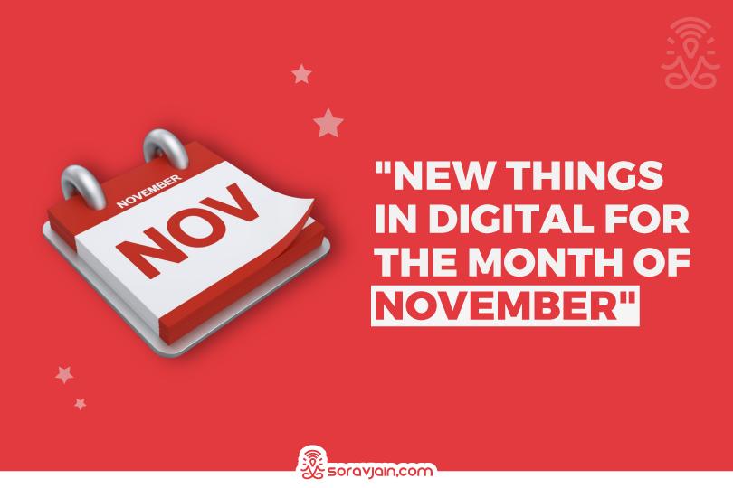 New Things in Digital in November