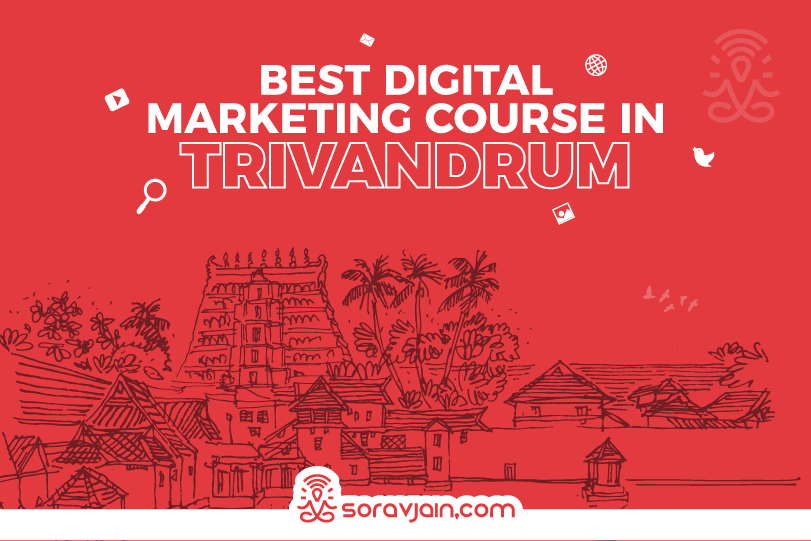 Top 4 Digital Marketing Courses in Trivandrum, Kerala