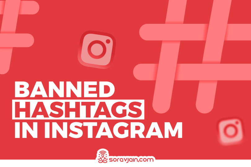 Learn More About Banned Hashtags in Instagram