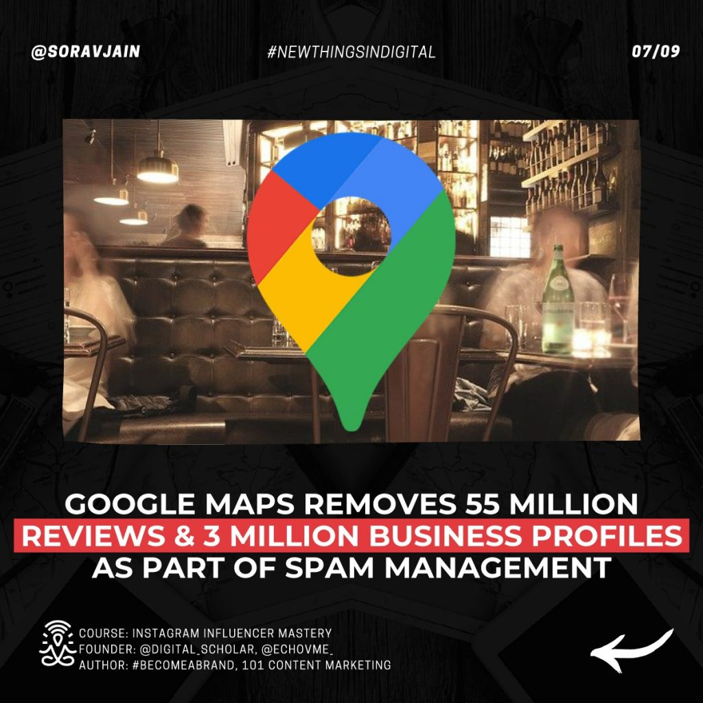 Google Maps' removes 55 million reviews & 3 million business profiles as part of spam management