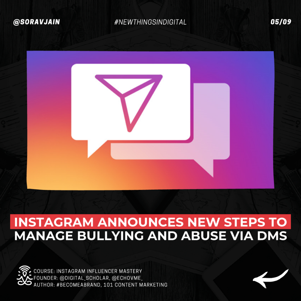 Instagram announces new steps to manage bullying and abuse via DMs