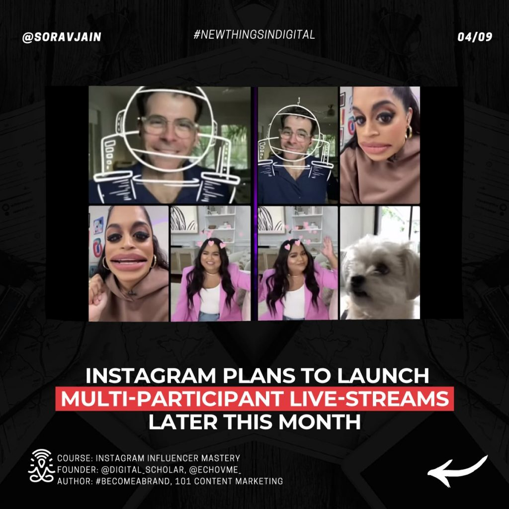 Instagram plans to launch multi-participant live-streams later this month