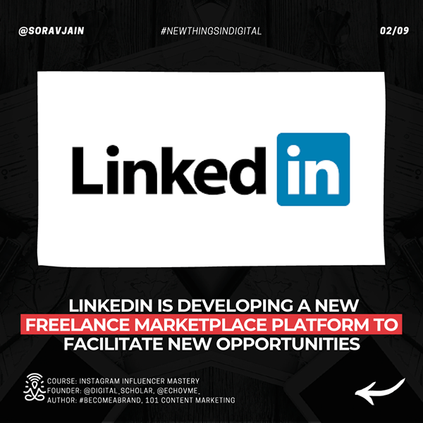 LinkedIn is developing a new Freelance Marketplace platform to facilitate new opportunities