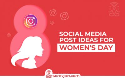 Amazing International Women's Day Social Media Post Ideas for 2021