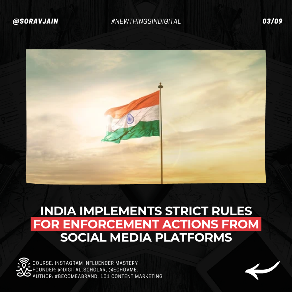 India implements strict rules for enforcement actions from social media platforms