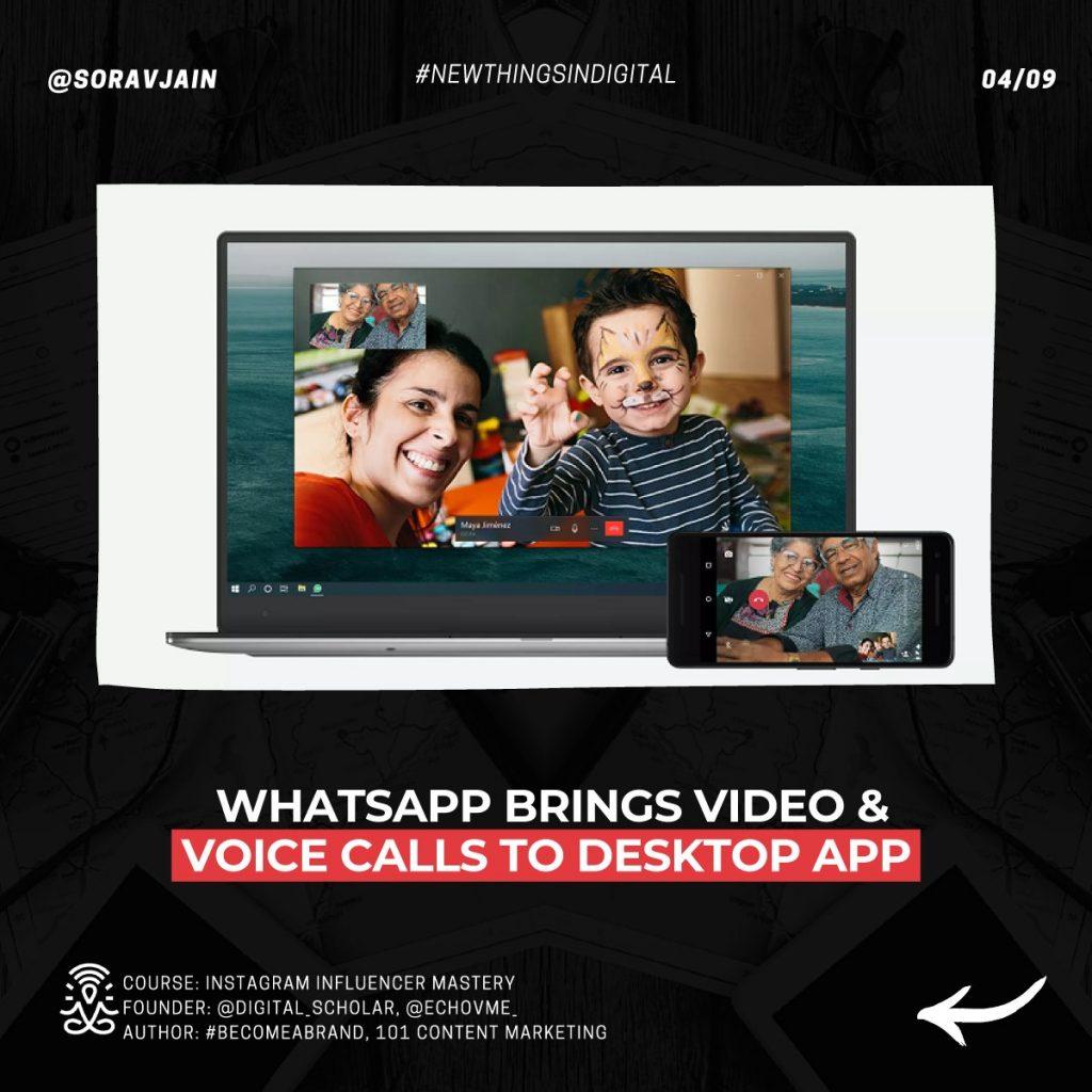 WhatsApp brings video and voice calls to Desktop App