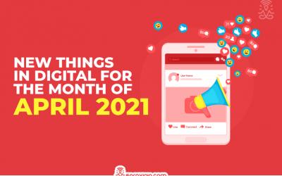 27 New Things in Digital in April – 2021