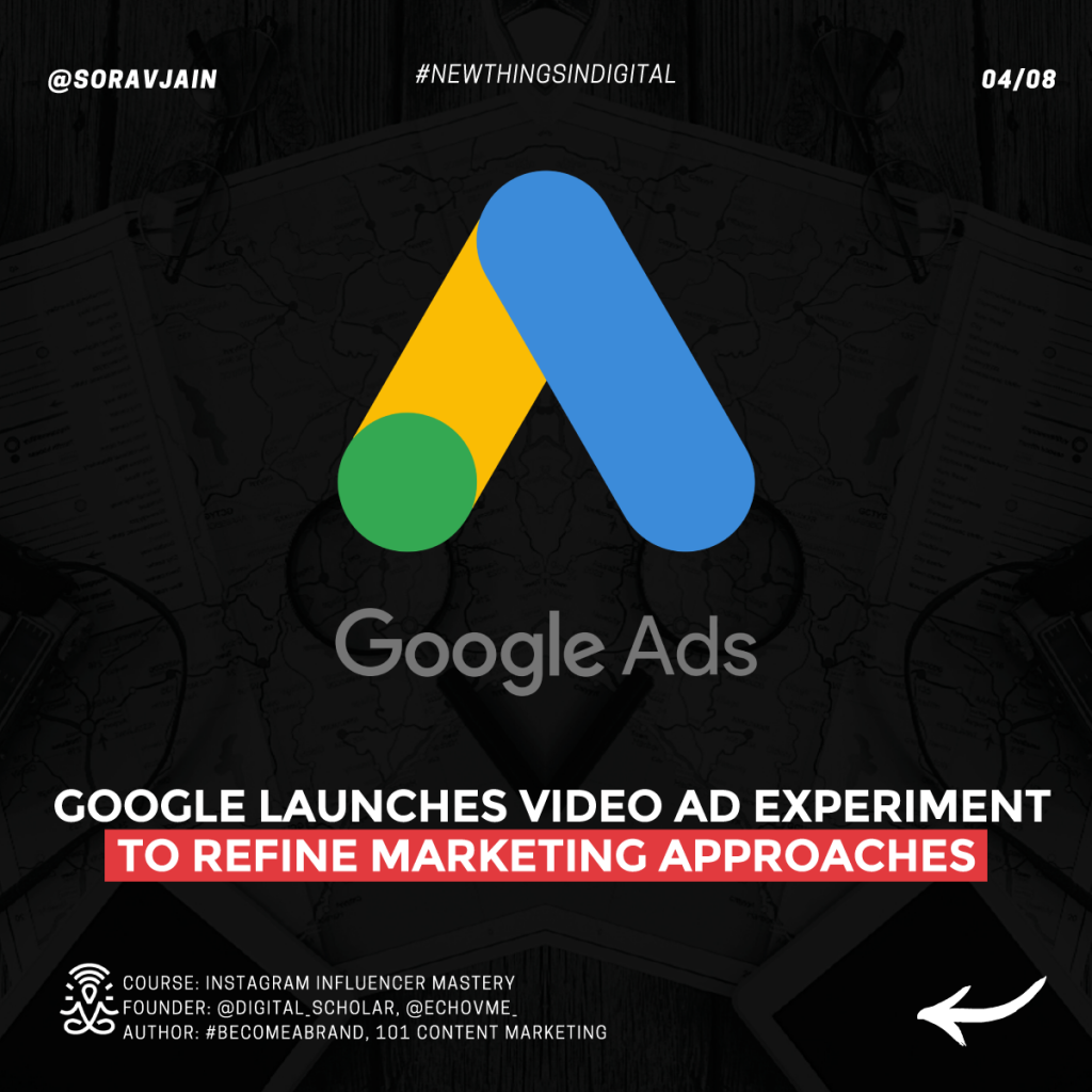 Google launches video ad experiment to refine marketing approaches
