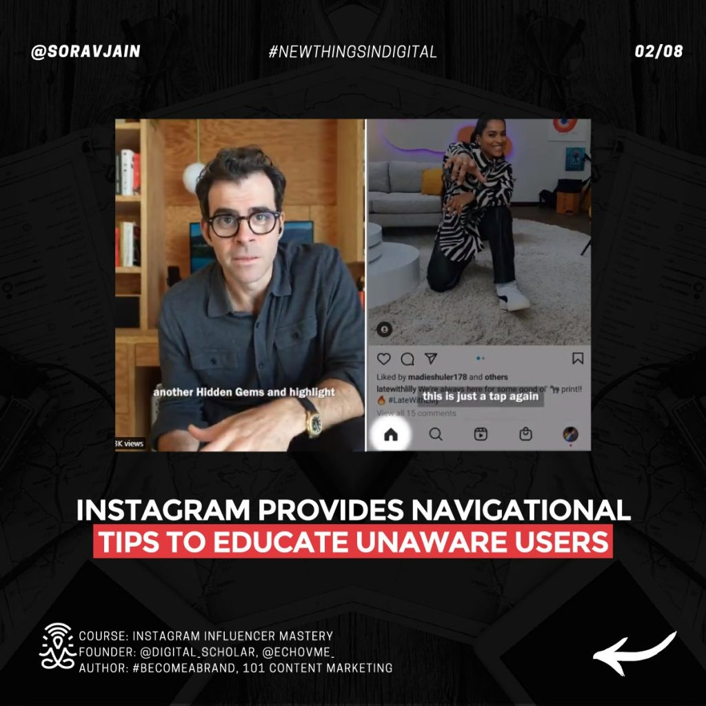 Instagram provides navigational tips to educate unaware users