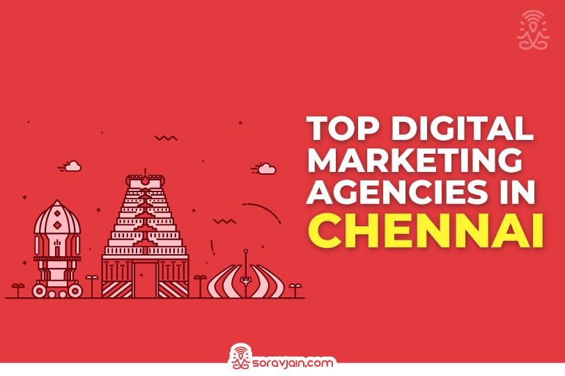 20 Best Digital Marketing Agencies in Chennai For Digital Marketing Services