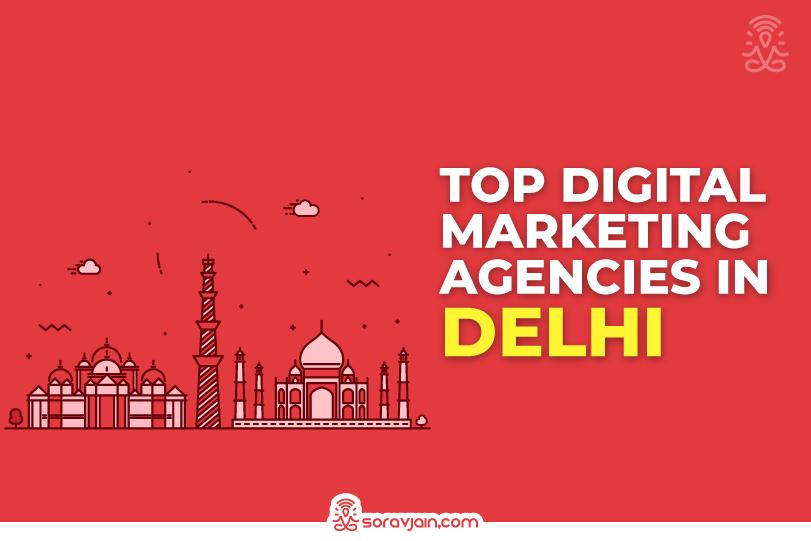 Best Digital Marketing Agencies in Delhi To Improve Your Online Business
