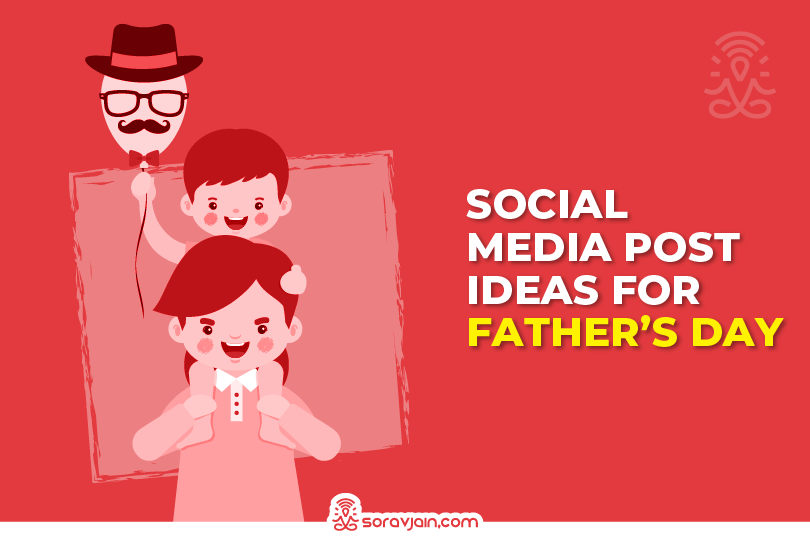 Father's Day Social Media Campaign Ideas