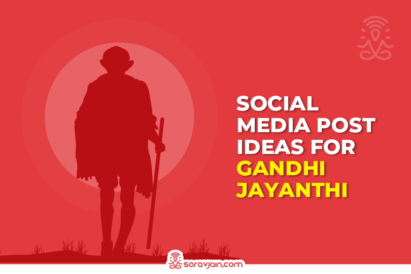 Most Engaging Gandhi Jayanti Social Media Post Ideas for 2021