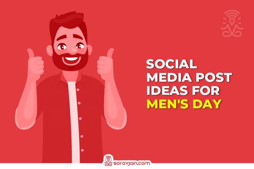 International Men's Day Social Media Campaign Post Ideas