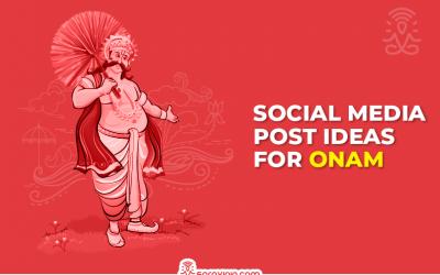 Best Social Media Campaign Post Ideas for Onam Festival
