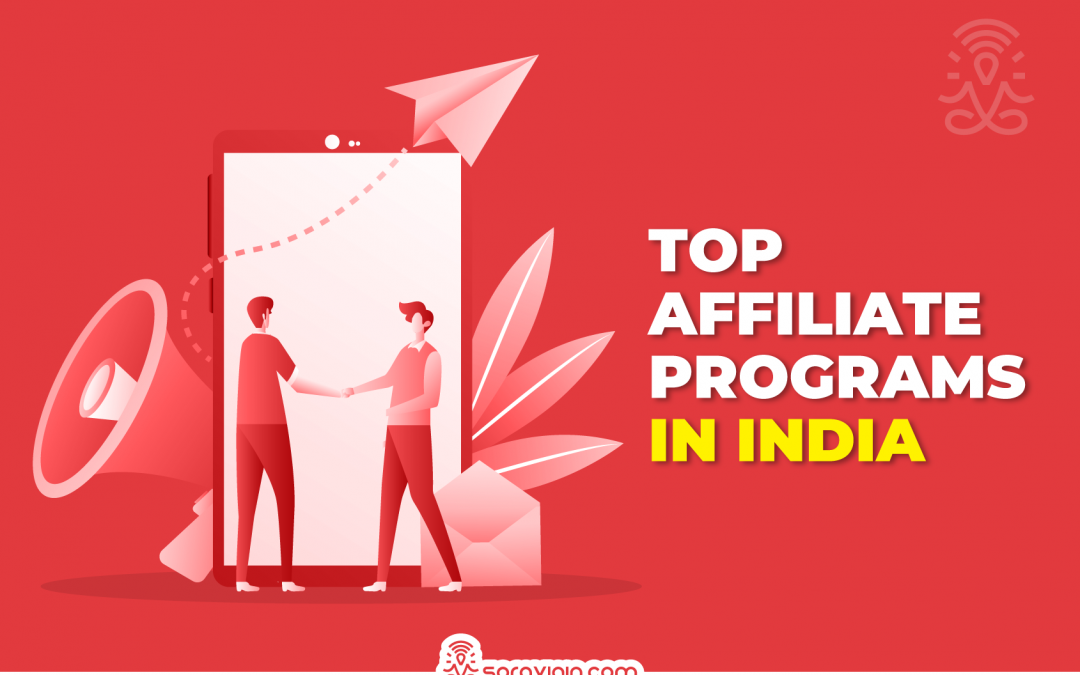 A Top 10 List of The Best Affiliate Programs in India For Beginners