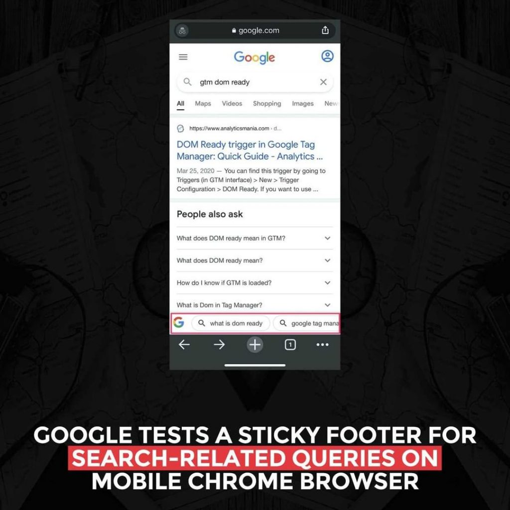Google tests a sticky footer for Search-related queries on mobile Chrome browser