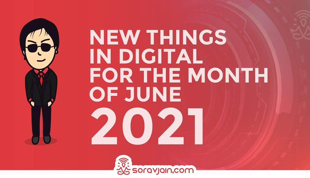 Latest Digital Marketing Updates in June 2021