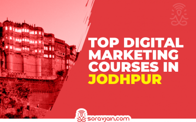 Top 10 Digital Marketing Courses in Jodhpur with Course Details