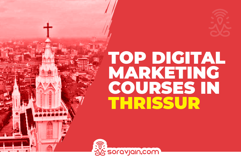 Best Digital Marketing Courses in Thrissur to Kick-Start Your Career