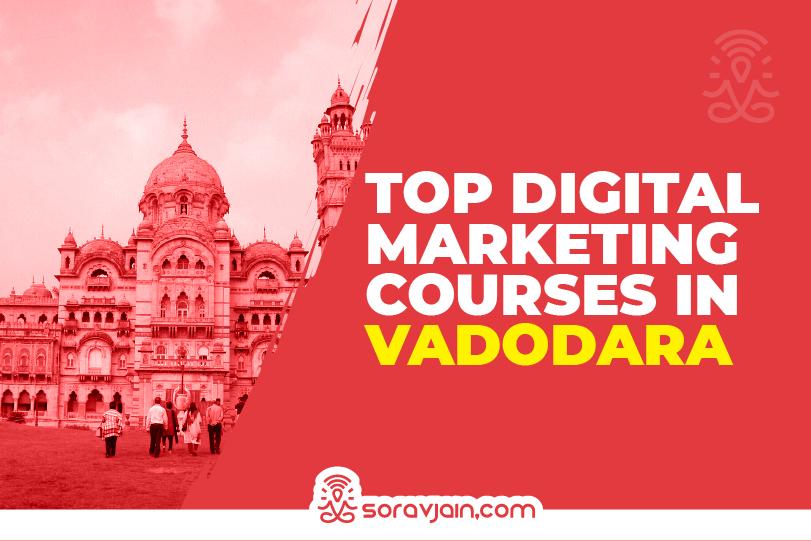 Digital Marketing Courses In Vadodara