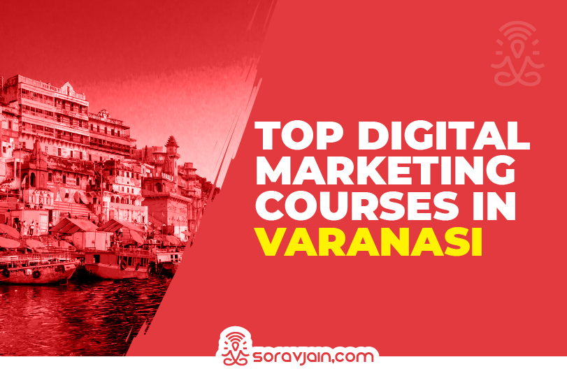 Best Digital Marketing Courses in Varanasi