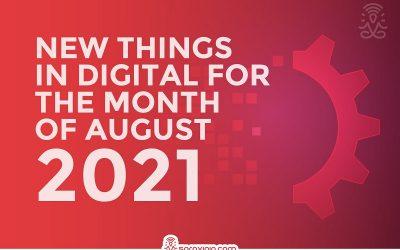 Top 39 Latest Digital Marketing Updates in August 2021