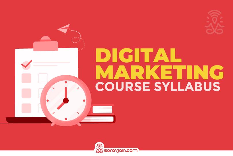 Top 10 Digital Marketing Course Syllabus in India – 2021 Edition